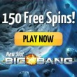 Big Bang 150 Free Spins